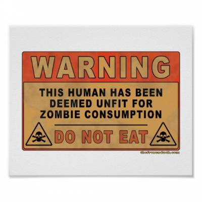 Warning-Unfit-For-Zombie-Consumption